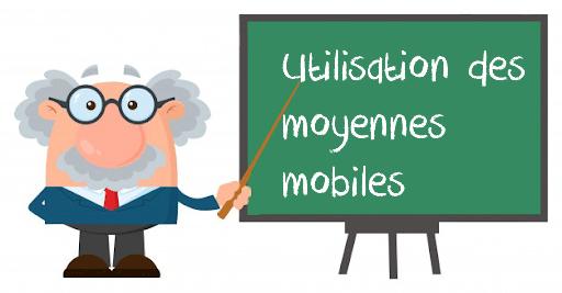 utilisation moyennes mobiles